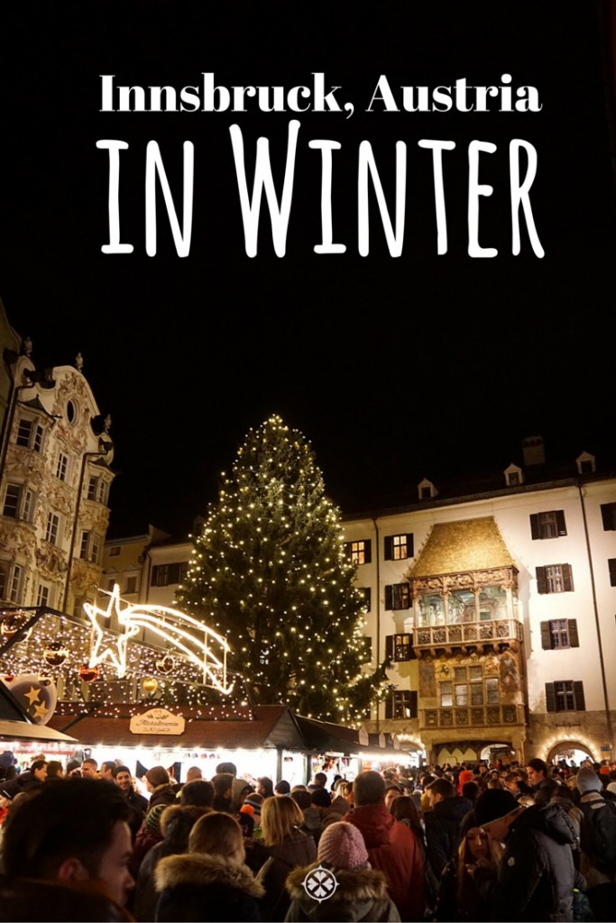 What to do in Innsbruck in Winter. Christmas markets, skiing and spas - Austrias second largest city has so much to offer!