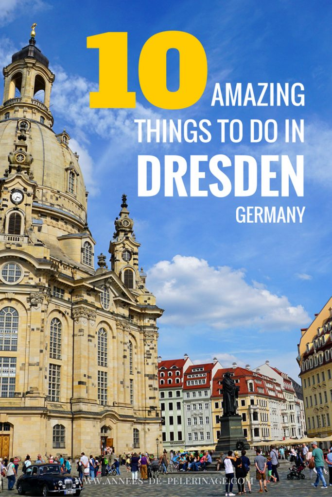 10 amazing things to do in dresden germany. Black Bedroom Furniture Sets. Home Design Ideas