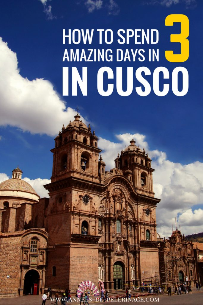 A perfect 3 days itinerary for Cusco, Peru. Everything you need to know about Cusco. Useful links, perfect pictures and helpful information. Click for more & plan your stay in Peru.