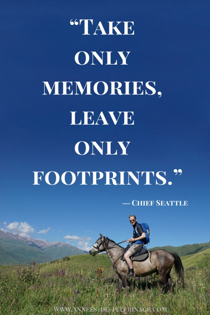 Travel Quote by chief seattle: Take only memories, leave only footprints