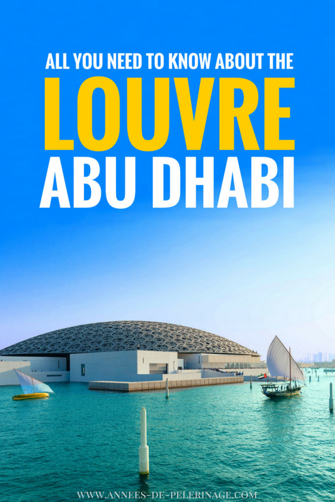 Everything you need to know about the Louvre Abu Dhabi. The opening date of the Louvre Abu Dhabi was the 11th November 2017 and every since the art museum is one of the top tourist attractions in Abu Dhabi, UAE. Click for more information on the Louvre Abu Dhabi.