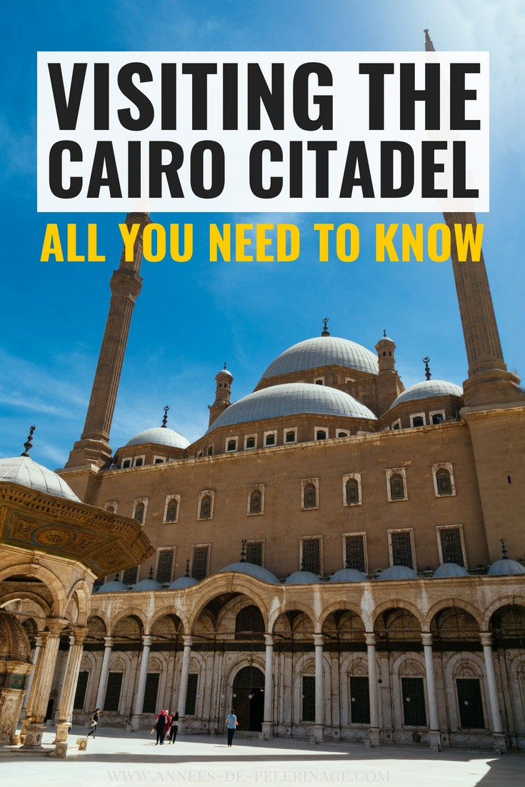 Everything you need to know about visiting the Cairo Citadel. Also known as the Citadel of Saladin, this imposing landmark in Egypt is home to the Al-Nasir Muhammad Mosque and the Mosque of Muhammad Ali. Learn everything you need to know about the highlight of Islamic Cairo. #egypt #cairo #unesco #travel #travelguide