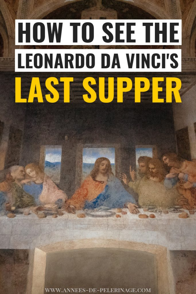 How to see the Last Supper painting by Leonardo da Vinci in Milan, Italy. Everything you need to know about getting Last Supper tickets, what to expect from a visit and if it's worth it. Click for more information on this unique UNESCO World Heritage site in Italy. #UNESCO #europe #travel #travelguide #art #photography