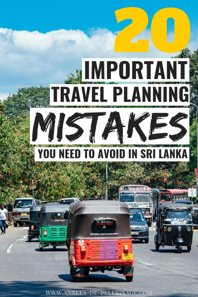 Your complete Sri Lanka travel guide with 20 mistakes you need to avoid to safe money and travel better. Click to plan your perfect Sri Lanka itinerary.  #travel #srilanka #traveltips #travelguide #wanderlust