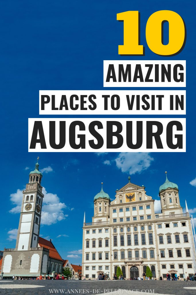 The best things to do in Augsburg, Germany - a detailed Augsburg travel guide with all the information on the unique UNESCO World Heritage sites.