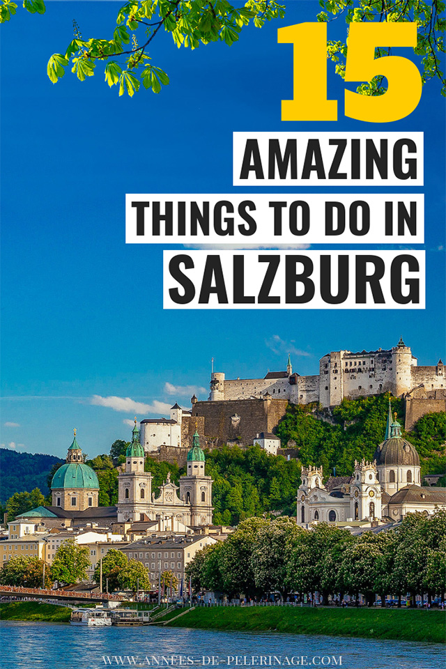 The 15 best things to do in Salzburg, Austria. A detailed Salzburg travel guide with all the main tourist attractions and points of interest. When to visit, where to stay and the best places to visit in Salzburg.