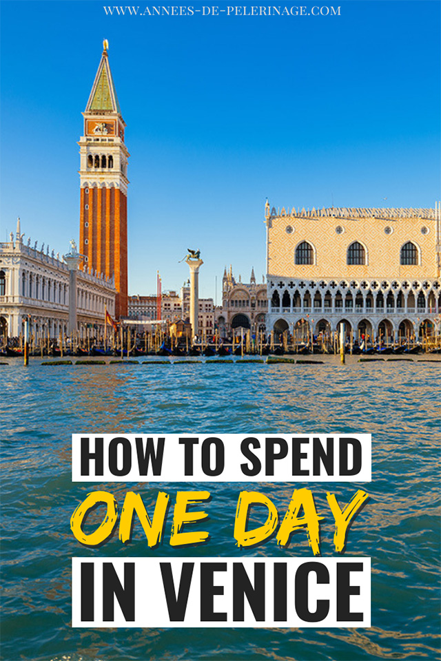 How to spend one day in Venice, Italy.