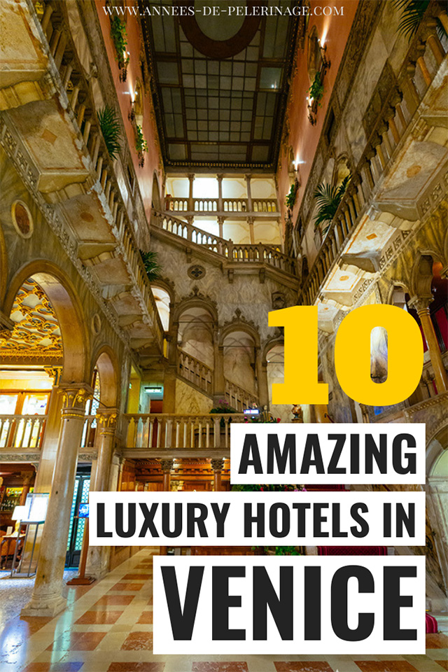 The top 10 luxury hotels in Venice, Italy. A detailed guide with the best hotels in Venice you need to consider when planning your trip. Where to stay in Venice?